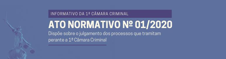 Slide | Informativo 1ª Câmara Criminal